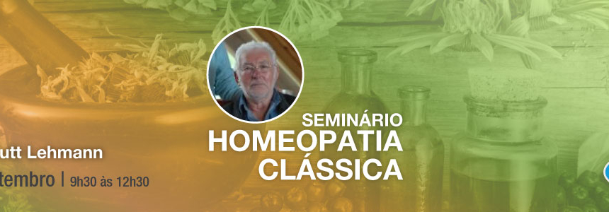Seminário de Homeopatia Clássica – 10 Setembro 2017