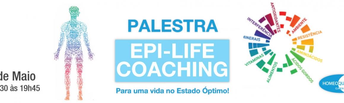 Palestra Homeoquantum – EPI-Life Coaching – 2 de Maio 2018