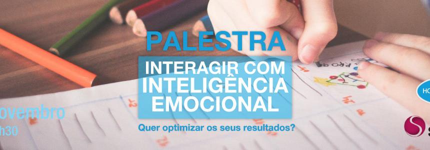 PALESTRA – Interagir com a Inteligência Emocional – Instalações da Homeoquantum – 8 de Novembro