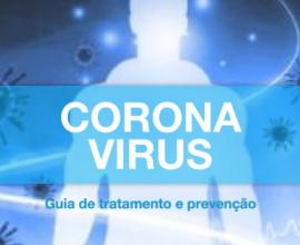 Corona Virus – Guia De Tratamento E Prevenção