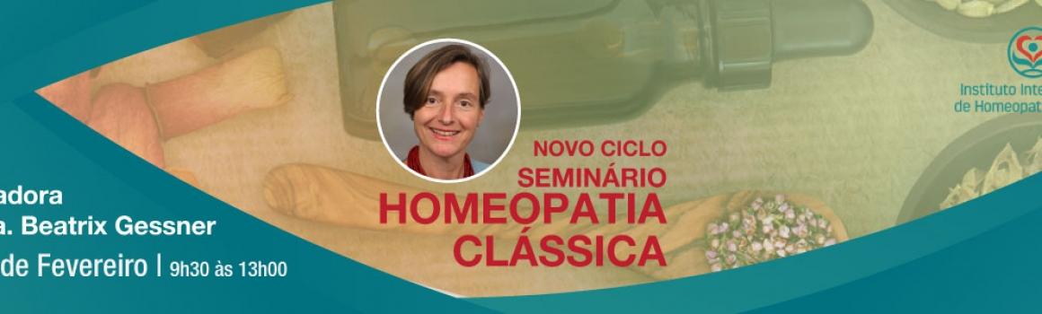 Seminário de Homeopatia Clássica – Dra. Beatrix Gessner – 10 de Feveriro de 2019