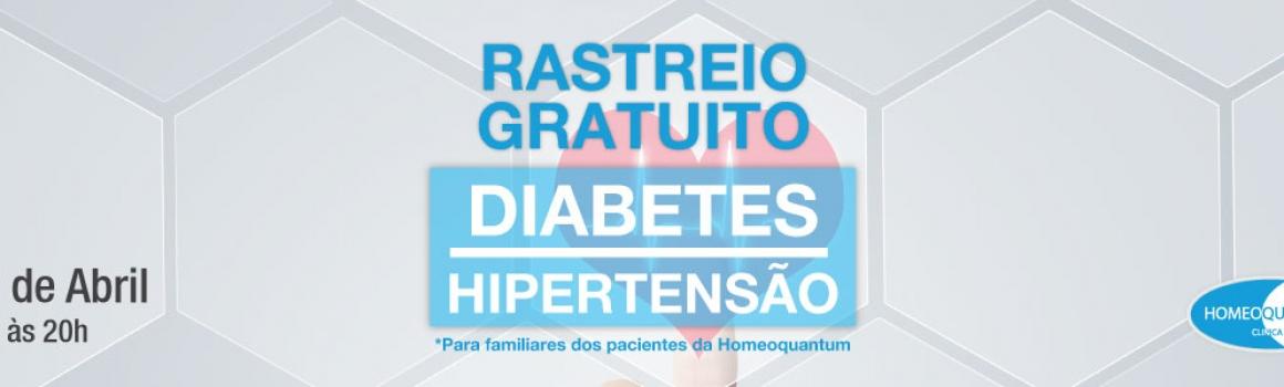 RASTREIO GRATUITO – Diabetes e Hipertensão