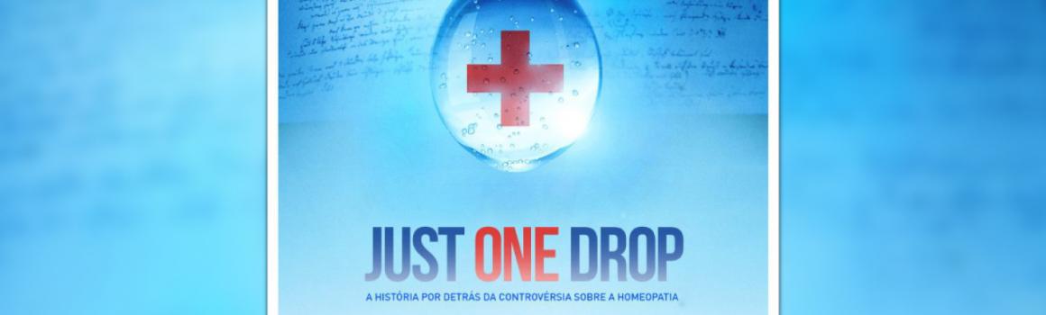JUST ONE DROP – A história por detrás da controvérsia da homeopatia